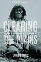 Clearing the Plains Disease, Politics of Starvation, and the Loss of Aboriginal Life