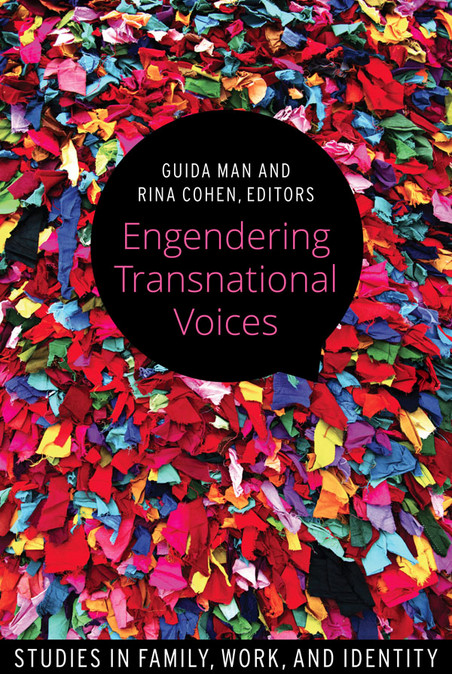 Engendering Transnational Voices Studies in Family, Work, and Identity